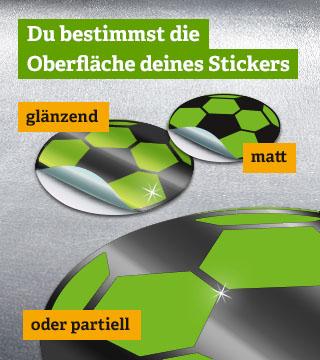 Sticker Oberfläche - matt, glänzend, partiell